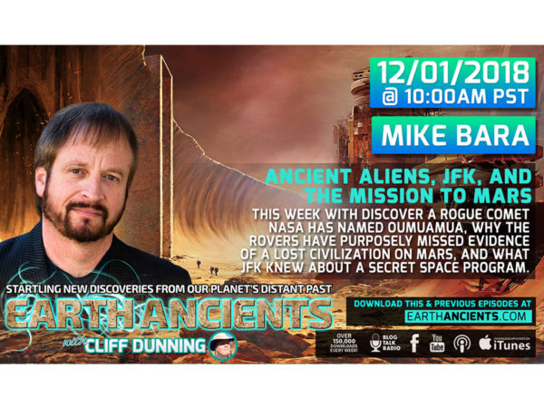 Mike Bara: Ancient Aliens, JFK and the Mission to Mars
