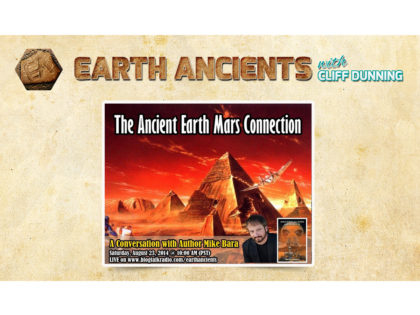 Mike Bara: The Ancient Earth/Mars Connection