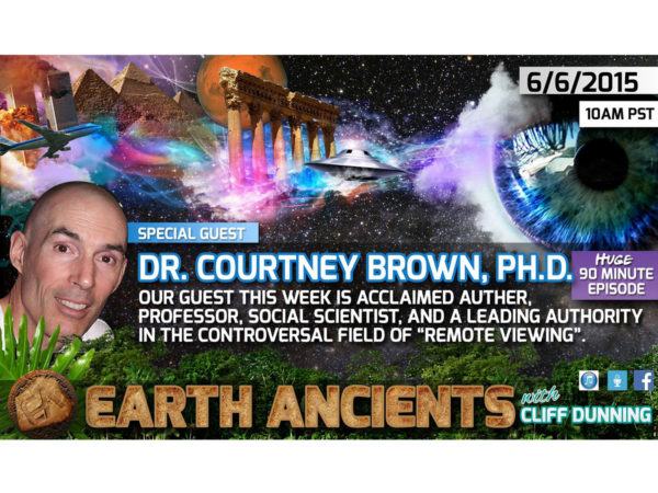 Dr. Courtney Brown: Remote Viewing Earth's Ancient Past