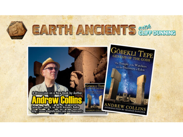 Andrew Collins:  Gobekli Tepe: Genesis of the Gods