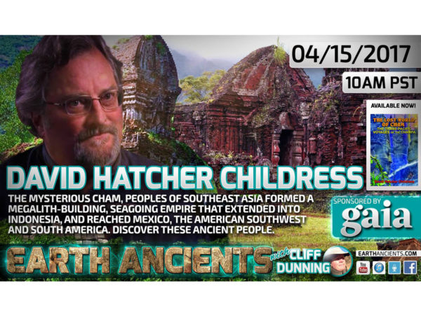 David Hatcher Childress: The Lost World of Cham