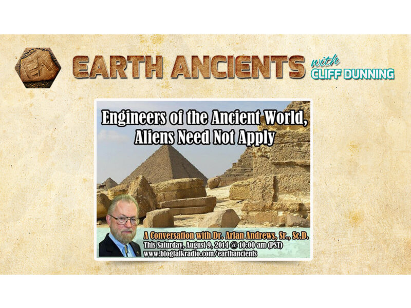 Arlan Andrews: Engineers of the Ancient World, Aliens Need Not Apply