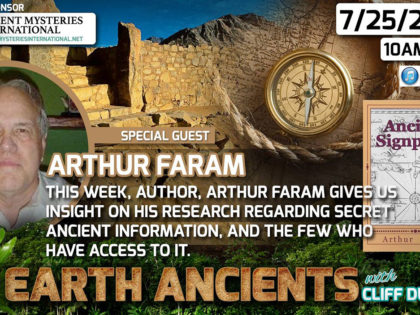 Arthur Faram: Ancient Signposts, Messages From Our Ancient Past