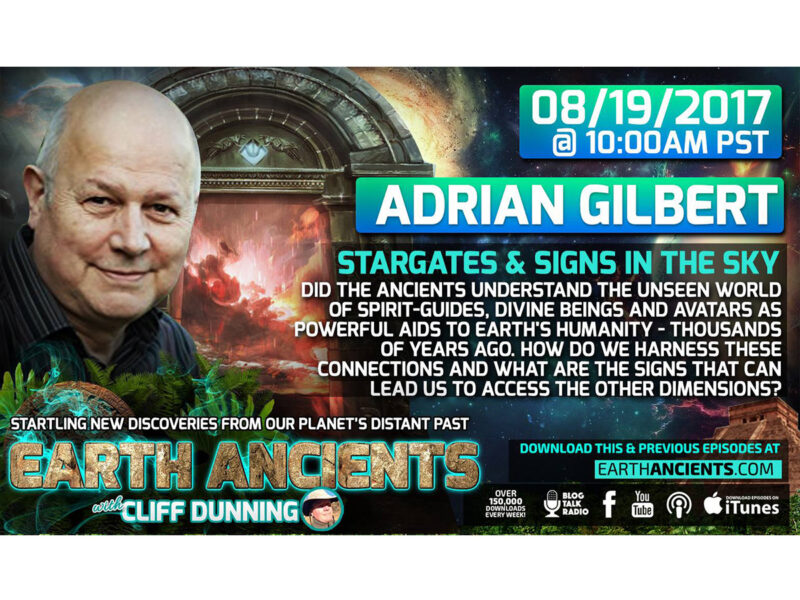 Adrian Gilbert: Stargates, and Signs in the Sky