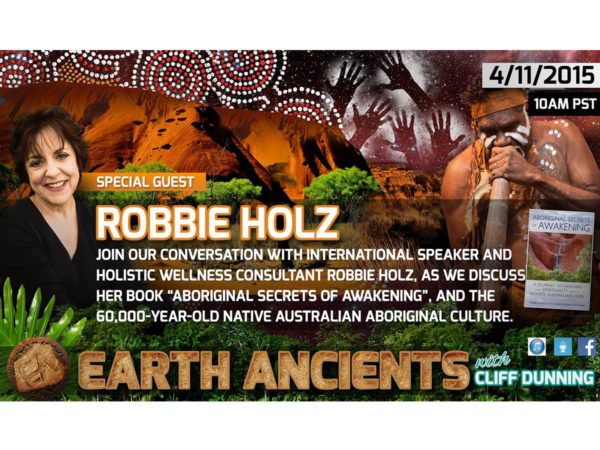 Robbie Holz: Aboriginal Secrets of Awakening
