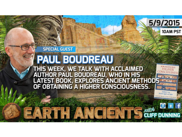 Paul Boudreau: Awaken Higher Consciousness, Guidance from Ancient Egypt & Sumer
