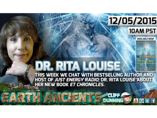 Rita Louise: The ET Chronicles, What Myths & Legends Tell Us About Human Origins