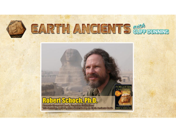 Dr. Robert Schoch: A Geologist's Perspective on Ancient Earth