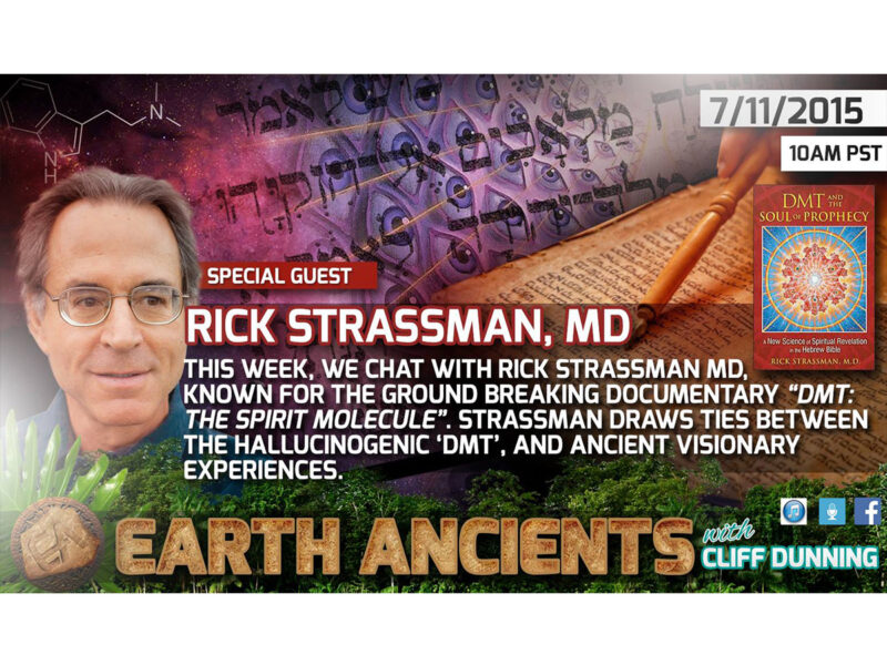 Rick Strassman, M.D.: DMT and the Soul of Prophecy