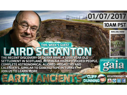 Laird Scranton: The Mystery of Skara Brae and the Origins of Ancient Egypt