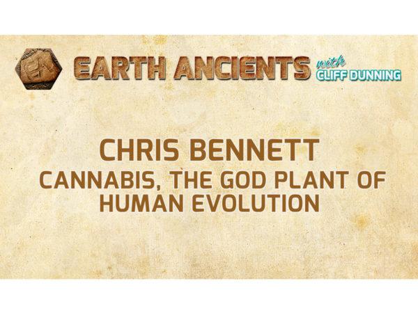 Chris Bennett: Cannabis, the God Plant of Human Evolution