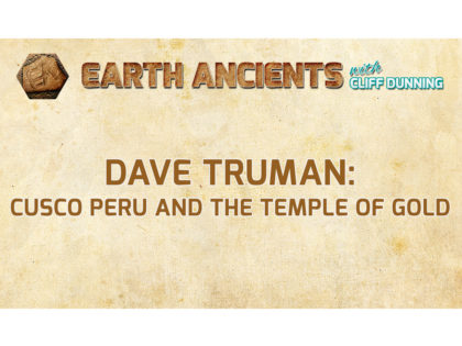 Dave Truman: Cusco Peru and the Temple of Gold