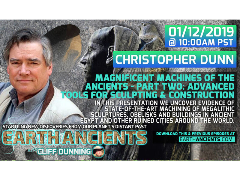 Christopher Dunn: Advanced Machining in Pre-Dynastic Egypt