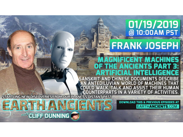 Frank Joseph: Masters of Advanced AI from Earth's Ancient Past