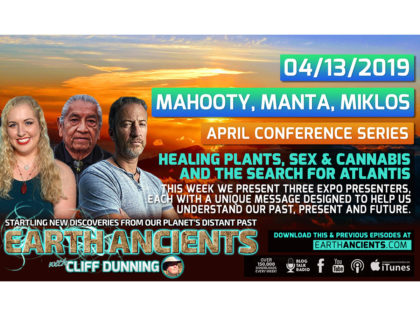 Native American Healing Plants, Cannabis & Sexuality and the Search for Atlantis