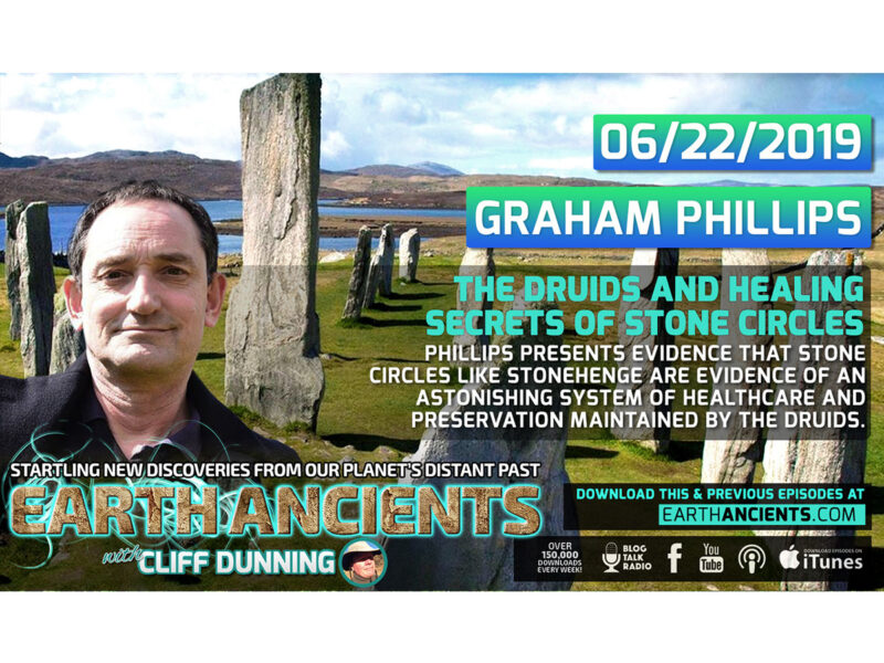 Graham Phillips: The Druids and Healing Secrets of Stone Circles