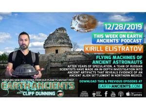 Kirill Elistratov: Flying Machines of Ancients Astronauts in Mexico