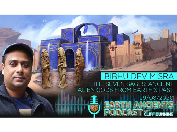 Bibhu Dev Misra: The Seven Sages, Alien Gods from Earth's Ancient Past