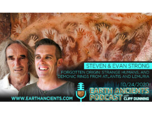 Steven & Evan Strong: Strange Humans and Demonic Rings from Atlantis and Lemuria