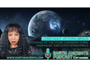 Constance Briggs: Mysteries of the Moon: Unknowns Ruins, Anomalies and ETs