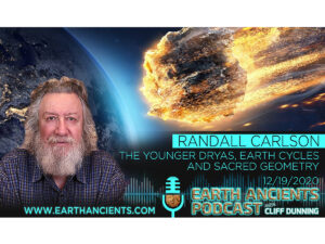 Randall Carlson: The Younger Dryas, Earth Cycles and Sacred Geometry