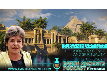 Dr. Susan Martinez: Delusions in Science and Spirituality