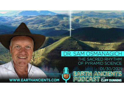 Dr. Sam Osmanagich: The Sacred Rhythm of Pyramid Science