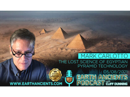 Mark Carlotto: The Lost Science of Egyptian Pyramid Technology