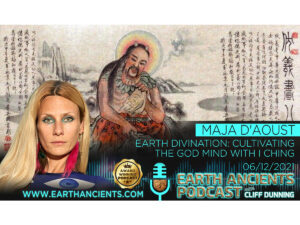 Maja D'Aoust: Divination, Cultivating the God-Mind with I Ching