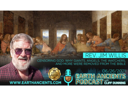 Rev. Jim Willis: Censoring God, Why Giants, The Watcher and more were removed from the Bible