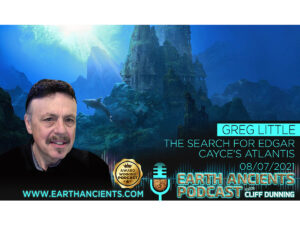Greg Little: The Search for Edgar Cayce's Atlantis